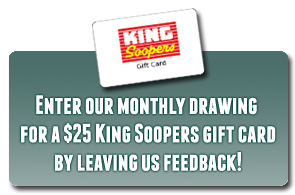 Leave a review and win our monthly drawing for a King Soopers gift card!